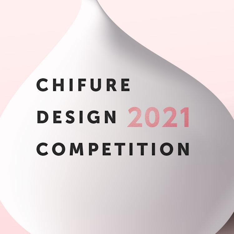 CHIFURE DESIGN2021 COMPETITION